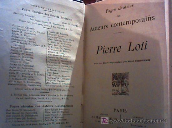 Libros antiguos: pages choisies des auteurs contemporains. (pierre loti, 1913) - Foto 2 - 18605678