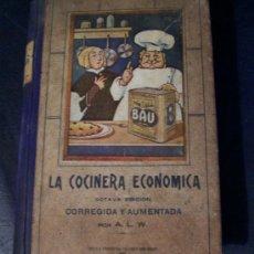 Libros antiguos: LA COCINERA ECONÓMICA - A. L. W. - TALLERES DON BOSCO - MONTEVIDEO - AÑO 1927 - ENVÍO GRATIS. Lote 18643881