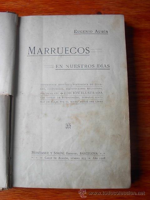 Libros antiguos: Marruecos en nuestros dias, Biblioteca Universal Ilustrada, Montaner, Barcelona, 1908 - Foto 2 - 18665909