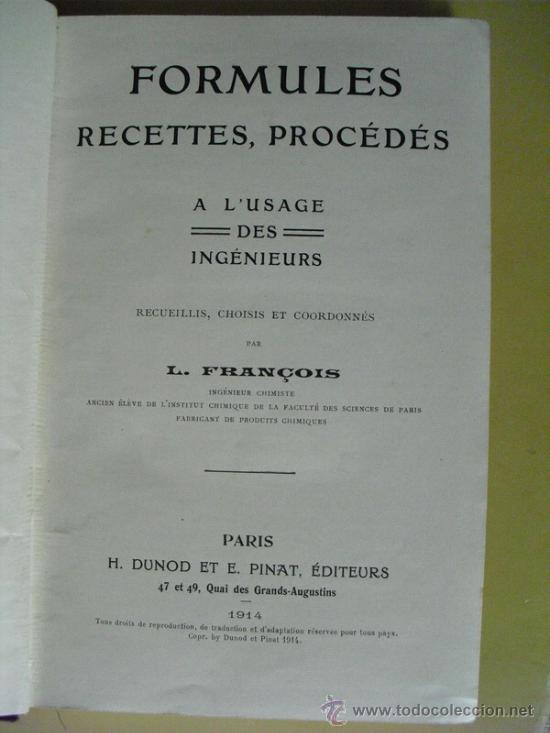 Libros antiguos: 1914 FORMULES, RECETTES, PROCEDES A L´USAGE DES INGENIEURS L. FRANCOIS - Foto 2 - 22164029