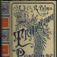 Libros antiguos: TRADICIONES PERUANAS (4 TOMOS) (A-MOYSI-035). Lote 18688178