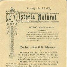 Libros antiguos: HISTORIA NATURAL, CURSO ABREVIADO • SANTIAGO S. SOLER. AÑOS 30. Lote 26600428