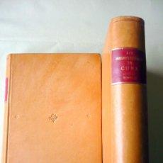 Libros antiguos: JUSTO ZARAGOZA - LAS INSURRECCIONES EN CUBA. 2 TOMOS MADRID 1872 ENCUADERNACIÓN PLENA PIEL. Lote 27496501