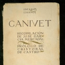 Libros antiguos: IDEARIO ESPAÑOL. GANIVET. RECOPILACION DE JOSE GARCIA MERCADAL. PROLOGO DE CRISTOBAL DE CASTRO. . Lote 18755858