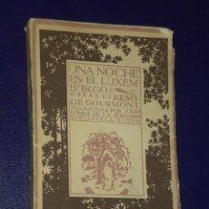 Libros antiguos: UNA NOCHE EN EL LUXEMBURGO. (NOVELA). Lote 24926054