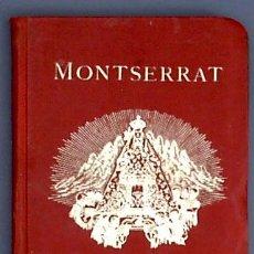 Libros antiguos: MONTSERRAT. GUÍA ILUSTRADA. IMPRENTA DE FRANCISCO ALTÉS. BARCELONA, 1909.. Lote 21088925
