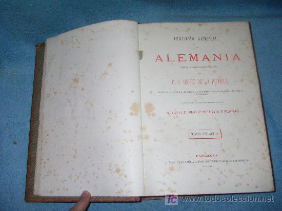 Libros antiguos: HISTORIA GENERAL DE ALEMANIA - D.V.ORTIZ DE LA PUEBLA - AÑO 1877 - MONUMENTAL OBRA ILUSTRADA. - Foto 3 - 26487741