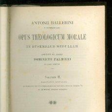Libros antiguos: OPUS THEOLOGICUM MORALE. DOMINICUS PALMIERI. VOLUMEN II. 1890.. Lote 19031960