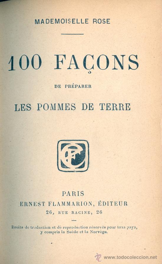 MADEMOISELLE ROSE. 100 FAÇONS DE PREPARER LES POMMES DE TERRE Y OTRO TÍTULO. PARÍS, S.F. (C. 1915) (Libros Antiguos, Raros y Curiosos - Cocina y Gastronomía)