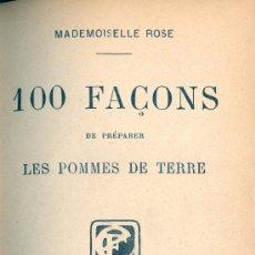 Libros antiguos: MADEMOISELLE ROSE. 100 FAÇONS DE PREPARER LES POMMES DE TERRE Y OTRO TÍTULO. PARÍS, S.F. (C. 1915). Lote 23957760