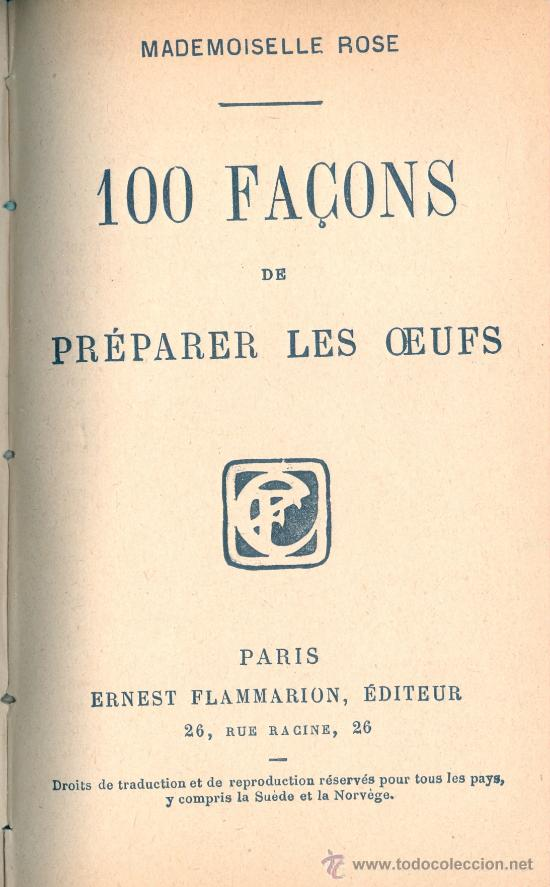 Libros antiguos: MADEMOISELLE ROSE. 100 façons de preparer les pommes de terre y otro título. París, s.f. (c. 1915) - Foto 2 - 23957760