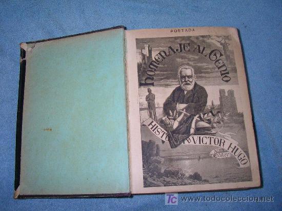 Libros antiguos: HISTORIA DE VICTOR HUGO - CRISTOBAL LITRAN - AÑO 1886 - ILUSTRADA CON MAGNIFICAS LAMINAS. - Foto 2 - 26557258