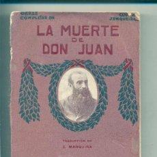 Libros antiguos: LA MUERTE DE DON JUAN • GUERRA JUNQUEIRO. E. MARQUINA / F. GRANADA Y Cª EDITORES. BARCELONA. Lote 26745840