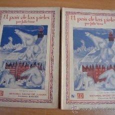 Libros antiguos: EL PAÍS DE LAS PIELES. JULIO VERNE. EDITORIAL SAENZ DE JUBERA S/ F. 2 TOMOS.. Lote 19258786