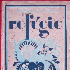 Libros antiguos: BERNARDO DE PASSOS; REFÚGIO- 1º EDICION, 1936. Lote 27035213