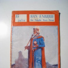 Libros antiguos - NUESTROS SANTOS: 15 JULIO: SAN ENRIQUE - VICENTE FERRER - 19320831