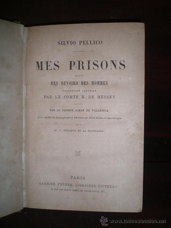 Libros antiguos: MES PRISONS. EDIT. GARNIER FRERES. S/F. - Foto 2 - 19317683