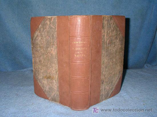 DON QUIJOTE DE LA MANCHA - ANTIGUA EDICION AÑO 1915. (Libros Antiguos, Raros y Curiosos - Literatura - Otros)