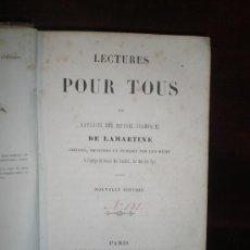 Libros antiguos: 0301´LECTURE POUR TOUS. EDIT. HACHETTE. 1857. DE LAMARTINE.. Lote 19398835