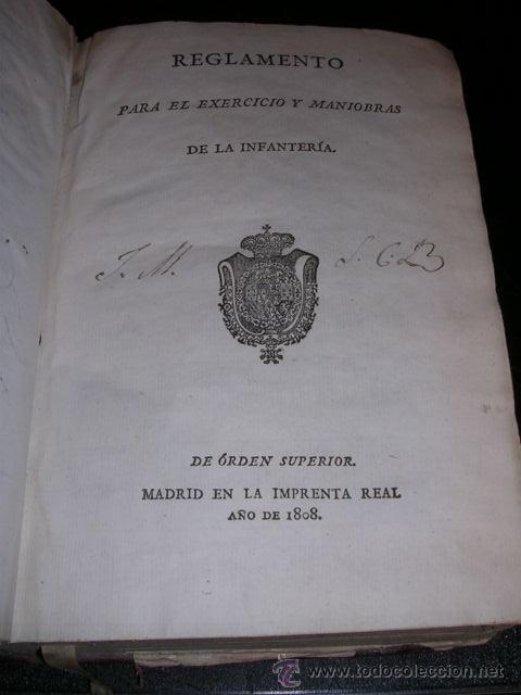REGLAMENTO PARA EL EXERCICIO Y MANIOBRAS DE LA INFANTERIA, MADRID IMPRENTA REAL 1808,MUCHOS GRABADOS (Libros Antiguos, Raros y Curiosos - Historia - Otros)