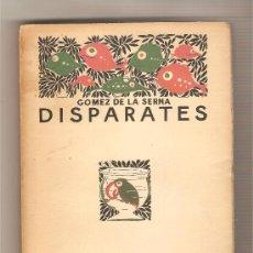 Libros antiguos: DISPARATES .- RAMÓN GÓMEZ DE LA SERNA. Lote 26420553