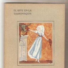 Libros antiguos: EL ARTE EN LA TAUROMAQUIA (CATÁLOGO DE LA EXPOSICIÓN) . Lote 26420552