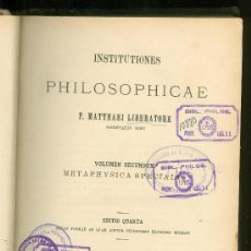 Libros antiguos: INSTITUTIONES PHILOSOPHICAE. P. MATTHAEI LIBERATORE. EDITIO QUARTA. 1897.. Lote 19558233