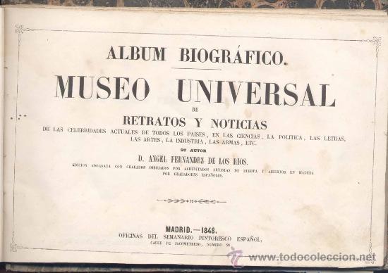 1848.- ÁLBUM BIOGRÁFICO -MUSEO UNIVERSAL DE RETRATOS Y NOTICIAS DE LAS CELEBRIDADES ACTUALES (Libros Antiguos, Raros y Curiosos - Historia - Otros)