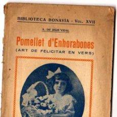 Libros antiguos: POMELLET D'ENHORABONES. ART DE FELICITAR EN VERS. 1923.. Lote 19591566