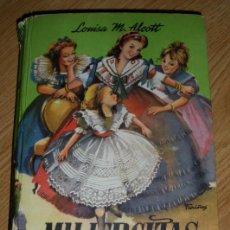 Livros antigos: MUJERCITAS - LUISA M. ALCOTT - COLECCIÓN JUVENIL CADETE Nº. 8 - EDT. MATEU - S/F. - POSIBLEMENTE LA . Lote 21948026