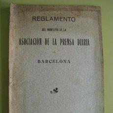 Libros antiguos: REGLAMENTO DEL MONTEPÍO DE LA ASOCIACIÓN DE LA PRENSA DIARIA DE BARCELONA. 1912. Lote 19826559