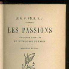 Libros antiguos: LES PASSIONS. LE R. P. FELIX, S. J. 1890.. Lote 19834763