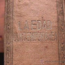 Libros antiguos: HISTORIA DEL MUNDO EN LA EDAD MODERNA, TOMOS XXI Y XXII, LA EDAD CONTEMPORANEA, SOPENA, 1914. Lote 19838381