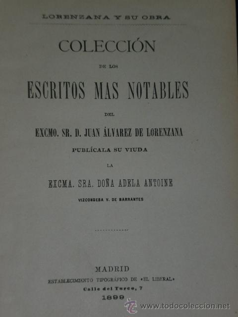 Libros antiguos: LORENZANA Y SU OBRA. COLECCIÓN DE LOS ESCRITOS MÁS NOTABLES...(1899) - Foto 3 - 19707083