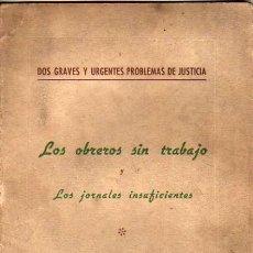 Libros antiguos: INTERESANTE LIBRO LOS OBREROS SIN TRABAJO Y JORNALES INSUFICIENTES DE D,ANTONIO OBISPO DE CANARIAS. Lote 19897094