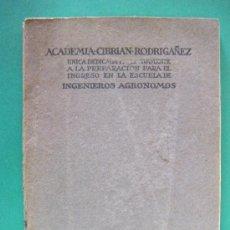 Libros antiguos: LIBRO PREPARACIÓN INGENIEROS AGRÓNOMOS 1935- 1936. Lote 19908355