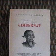 Libros antiguos: SOCIETAT DE CIRURGIA DE CATALUNYA. GIMBERNAT,TRES TREBALLAS PREMIATS EN EL CONCURS D'HOMENATGE. 1936. Lote 19942002