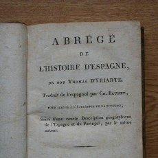 Libros antiguos: ABRÉGÉ DE L'HISTOIRE D'ESPAGNE. YRIARTE (THOMAS DE). Lote 19956390