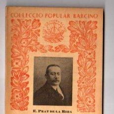 Libros antiguos: LA NACIONALITAT CATALANA. E. PRAT DE LA RIBA.1934. Lote 19978172