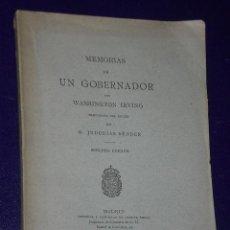 Libros antiguos: MEMORIAS DE UN GOBERNADOR.(1882). Lote 26776699