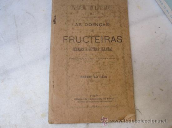 ARBORICULTURA FRUTALES - ENFERMEDADES DE LOS FRUTALES -EN PORTUGUES 1911- ILUSTRADO CORREOS 3.9€ (Libros Antiguos, Raros y Curiosos - Ciencias, Manuales y Oficios - Otros)