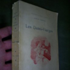 Libros antiguos: LES DEMI-VIERGES MARCEL PRÉVOST C. 1930 RM45146. Lote 20113394