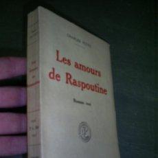 Libros antiguos: LES AMOURS DE RASPOUTINE ROMAN VRAI CHARLES PETTIT 1918 RM45219. Lote 20190878