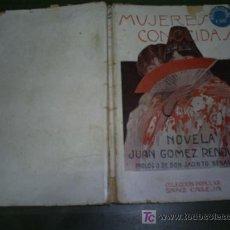 Libros antiguos: MUJERES CONOCIDAS JUAN GÓMEZ RONOVALES SANZ DE CALLEJA C. 1920 RM44592. Lote 20235880