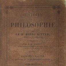 Libros antiguos: HISTOIRE DE LA PHILOSOPHIE. PREMIERE PARTIE. HISTOIRE DE LA PHILOSOPHIE ANCIENNE (TOMO II) (A/ FIL-. Lote 5653758