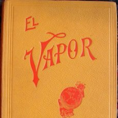 Libros antiguos: EL VAPOR, SU PRODUCCION Y EMPLEO, POR BABCOCK & WILCOX, 1914.. Lote 27120964