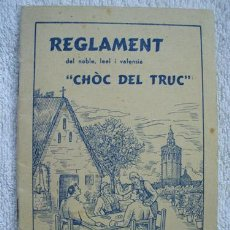Libros antiguos: REGLAMENT DEL NOBLE, LEAL I VALENSIÀ CHÒC DEL TRUC. SO NELO. . Lote 20366801