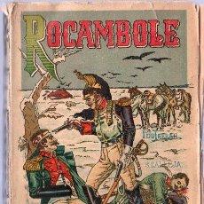 Libros antiguos: ROCAMBOLE. LA CUERDA DEL AHORCADO TOMO 1. 18 X 11 CM. 255 PAGINAS.. Lote 20552983