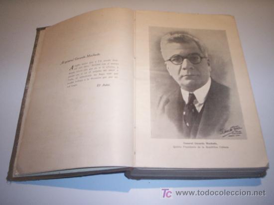 Libros antiguos: HISTORIA DE CUBA - JUAN M. LEISECA. HABANA MONTALBO, CARDENAS IMPRESORES (1925) - Foto 6 - 25945768