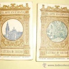 Libros antiguos: 1901-30 LA CATEDRAL DE TOLEDO DOS TOMOS. Lote 23012486